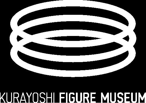 KURAYOSHI FIGURE MUSEUM